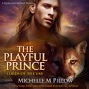The Playful Prince: A Qurilixen World Novel MP3 Audiobook