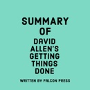 Summary of David Allen's Getting Things Done (Unabridged) MP3 Audiobook