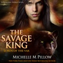 The Savage King: A Qurilixen World Novel MP3 Audiobook