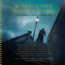 In League with Sherlock Holmes: Stories Inspired by the Sherlock Holmes Canon MP3 Audiobook