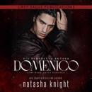 Domenico: Die Benedetto Brüder (Die Benedetto Mafia 2) [Dominic: A Dark Mafia Romance (Benedetti Brothers, Book 2)] (Unabridged) MP3 Audiobook