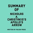 Summary of Nicholas A. Christakis's Apollo's Arrow (Unabridged) MP3 Audiobook