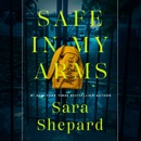 Safe in My Arms (Unabridged) MP3 Audiobook