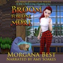Broom for One More: Cozy Mystery (Sea Witch Cozy Mysteries, Book 3) (Unabridged) MP3 Audiobook