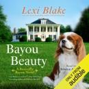 Bayou Beauty: A Butterfly Bayou Novel, Book 4 (Unabridged) MP3 Audiobook