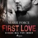 First Love - Dieses Mal für immer MP3 Audiobook
