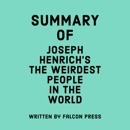 Summary of Joseph Henrich's The WEIRDest People in the World (Unabridged) MP3 Audiobook