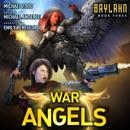Baylahn: A Supernatural Action Adventure Opera (War of the Angels, Book 3) (Unabridged) MP3 Audiobook