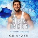 The Risk Taker: A Brother's Best Friend Hockey Romance (Boston Hawks Hockey) (Unabridged) MP3 Audiobook