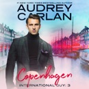 International Guy: Copenhagen (Unabridged) MP3 Audiobook