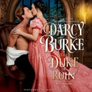 The Duke of Ruin: The Untouchables, Book 8 (Unabridged) MP3 Audiobook