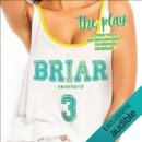 The play: Briar Université 3 MP3 Audiobook