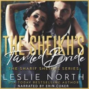 The Sheikh's Tamed Bride: The Sharif Sheikhs Series, Book 2 (Unabridged) MP3 Audiobook