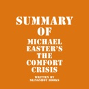 Summary of Michael Easter's The Comfort Crisis (Unabridged) MP3 Audiobook