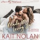 Made For Loving You MP3 Audiobook