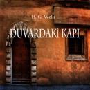 Duvardaki Kapi [Door on the Wall] (Unabridged) MP3 Audiobook