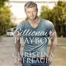 The Billionaire Playboy: The Sherbrookes of Newport, Book 2 (Unabridged) MP3 Audiobook