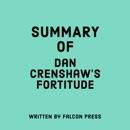 Summary of Dan Crenshaw's Fortitude (Unabridged) MP3 Audiobook