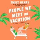 People We Meet on Vacation (Unabridged) listen, audioBook reviews, mp3 download
