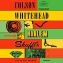 Harlem Shuffle: A Novel (Unabridged) listen, audioBook reviews, mp3 download