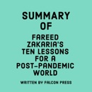 Summary of Fareed Zakaria's Ten Lessons for a Post-Pandemic World (Unabridged) MP3 Audiobook