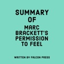 Summary of Marc Brackett's Permission to Feel (Unabridged) MP3 Audiobook