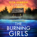 The Burning Girls: A Completely Gripping Crime Thriller Packed with Heart-Pounding Twists (Detective Ellie Reeves, Book 3) (Unabridged) MP3 Audiobook