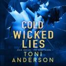 Cold Wicked Lies: FBI Romantic Suspense: Cold Justice - The Negotiators, Book 3 (Unabridged) MP3 Audiobook