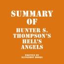 Summary of Hunter S. Thompson's Hell's Angels (Unabridged) MP3 Audiobook
