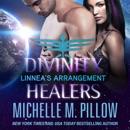 Linnea's Arrangement: Divinity Healers, Book 3 (Unabridged) MP3 Audiobook