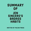 Summary of Jen Sincero's Badass Habits (Unabridged) MP3 Audiobook