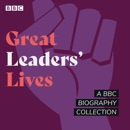 Great Leaders' Lives MP3 Audiobook