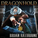 Dragonhold: Dragons rule in this Young Adult Epic Fantasy Adventure MP3 Audiobook