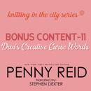 Knitting in the City Bonus Content – 11: Dan's Creative Curse Words MP3 Audiobook