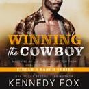 Winning the Cowboy: Circle B Ranch, Book 6 (Unabridged) MP3 Audiobook