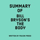 Summary of Bill Bryson's The Body (Unabridged) MP3 Audiobook