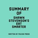 Summary of Shawn Stevenson's Eat Smarter (Unabridged) MP3 Audiobook