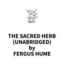 The Sacred Herb (UNABRIDGED) MP3 Audiobook