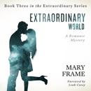 Extraordinary World: Extraordinary Series, Book 3 (Unabridged) MP3 Audiobook