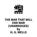 The War That Will End War (UNABRIDGED) MP3 Audiobook