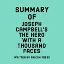 Summary of Joseph Campbell's The Hero with a Thousand Faces (Unabridged) MP3 Audiobook