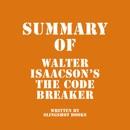 Summary of Walter Isaacson's The Code Breaker (Unabridged) MP3 Audiobook