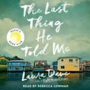 The Last Thing He Told Me (Unabridged) listen, audioBook reviews, mp3 download