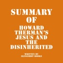Summary of Howard Therman's Jesus and the Disinherited (Unabridged) MP3 Audiobook