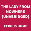 The Lady from Nowhere (UNABRIDGED) MP3 Audiobook