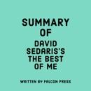 Summary of David Sedaris's The Best of Me (Unabridged) MP3 Audiobook