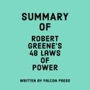 Summary of Robert Greene's 48 Laws of Power (Unabridged) MP3 Audiobook