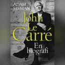 John le Carré - En biografi MP3 Audiobook