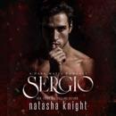 Sergio: A Dark Mafia Romance: Benedetti Brothers Series, Book 3 (Unabridged) MP3 Audiobook