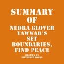 Summary of Nedra Glover Tawwab's Set Boundaries, Find Peace (Unabridged) MP3 Audiobook